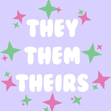 They/Them/Theirs by badesign