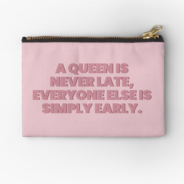 Princess Diaries Queen is never late Zipper Pouch