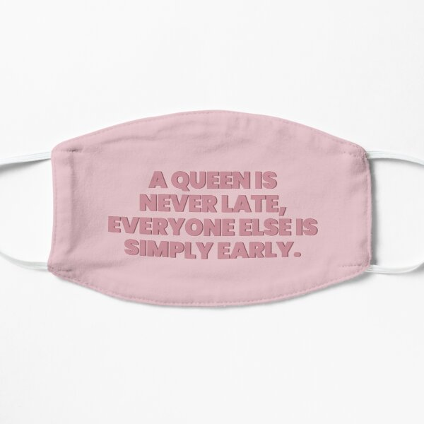 Princess Diaries Queen is never late Flat Mask