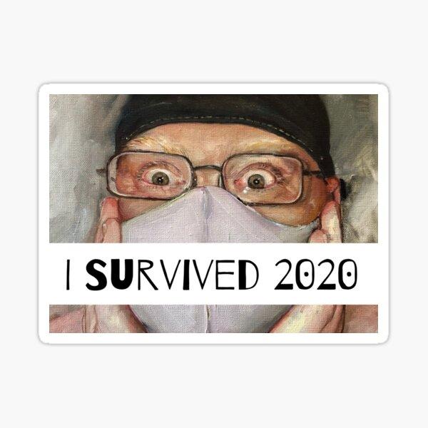 I Survived 2020!  Sticker