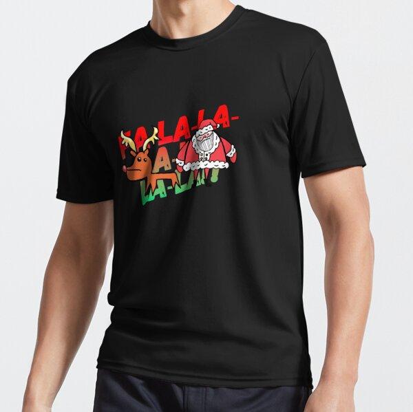FA-LA-LA-LA Rudolph AND Santa 2020 Active T-Shirt