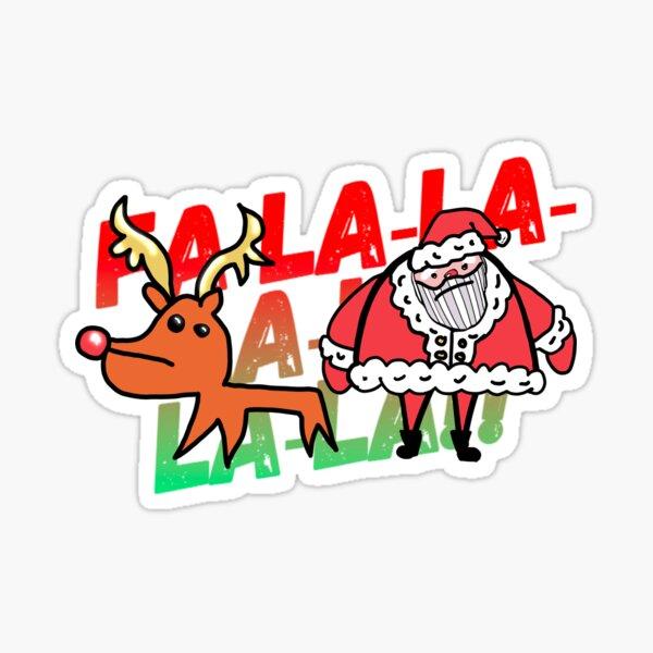 FA-LA-LA-LA Rudolph AND Santa 2020 Sticker
