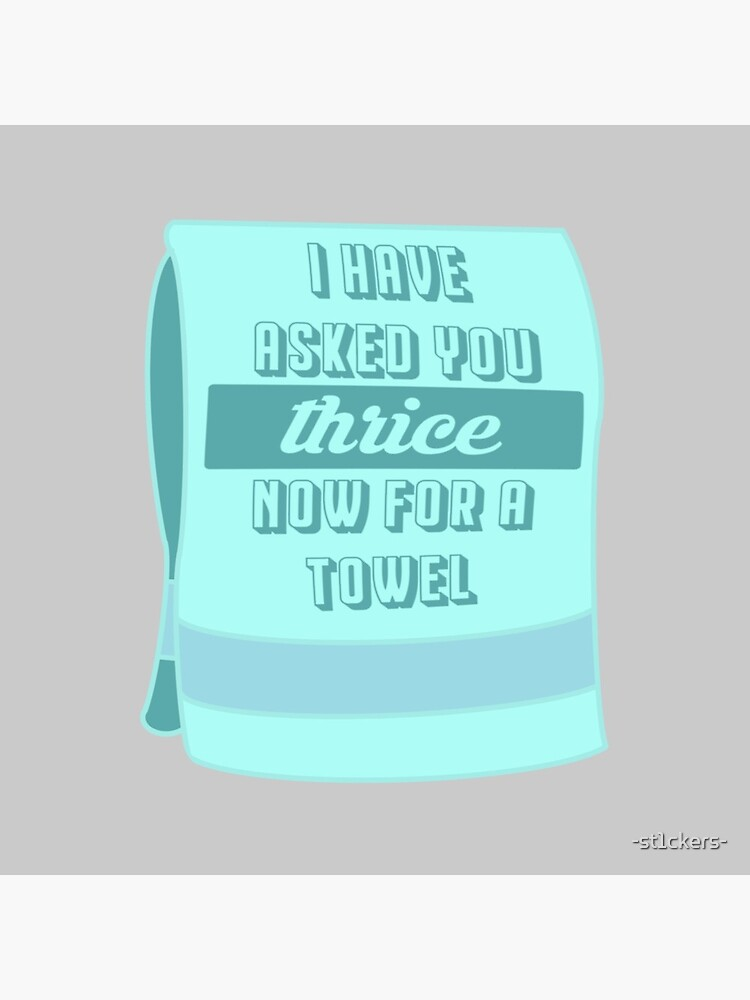 Thrice for a Towel by -st1ckers-