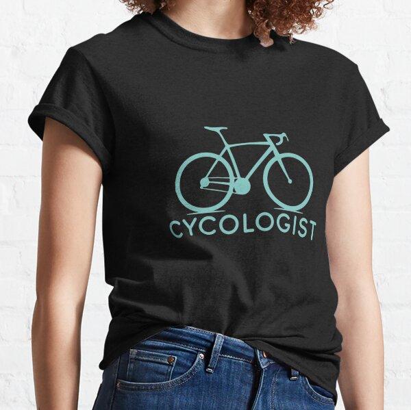 Cycologist Bike Cycling Bicycle Gift Cyclist Biking T-Shirt