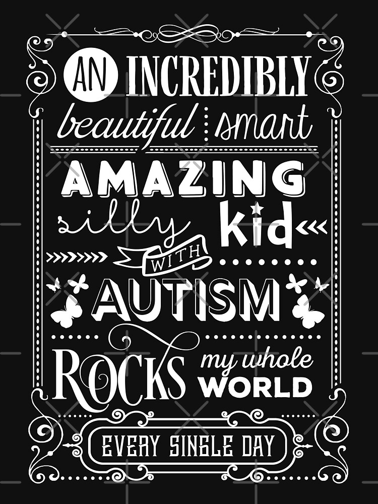 An Incredibly Amazing Autism Kid Rock My World by NextLVLShirts