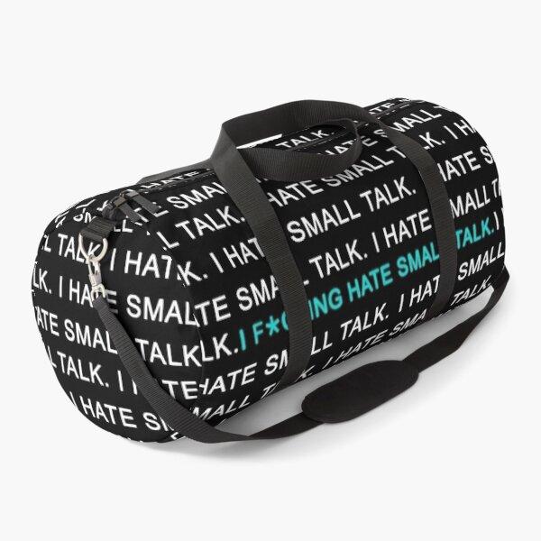 Small talk. Duffle Bag