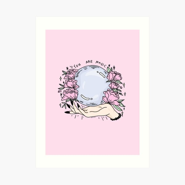 you are magic -pink- Art Print