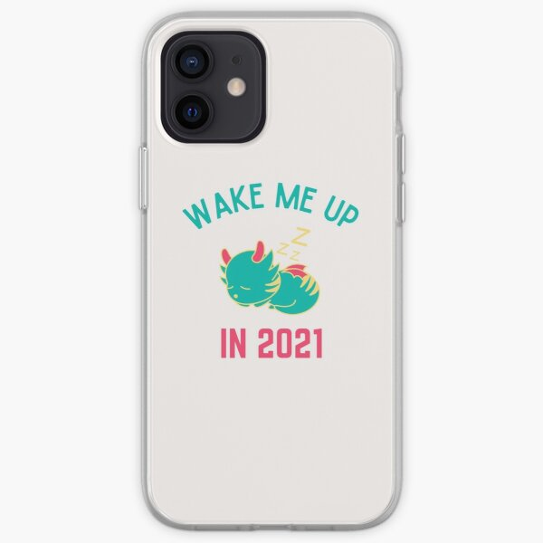 Wake Me Up In 2021, New Year, Happy New Year, Toddler Christmas, Ladies Christmas, Matching Christmas, Funny iPhone Soft Case