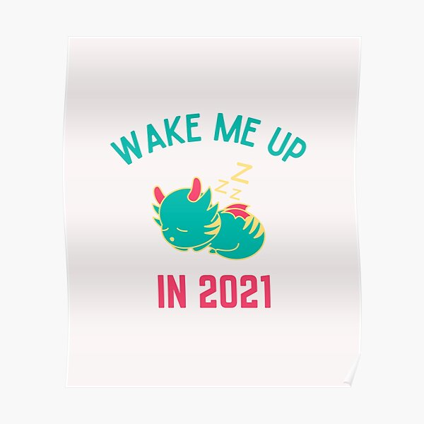 Wake Me Up In 2021, New Year, Happy New Year, Toddler Christmas, Ladies Christmas, Matching Christmas, Funny Poster