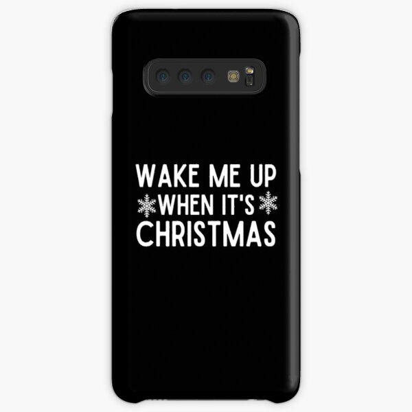 Wake Me Up When It's Christmas, New Year, Happy New Year, Toddler Christmas, Ladies Christmas, Matching Christmas, Funny Samsung Galaxy Snap Case