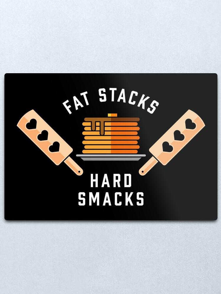 Alternate view of Fat stacks, hard smacks Metal Print