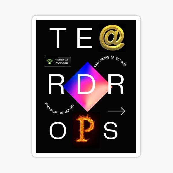 TE@RDROPS FIRE Sticker