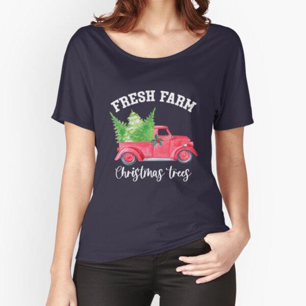 Farm Fresh Christmas Trees Relaxed Fit T-Shirt