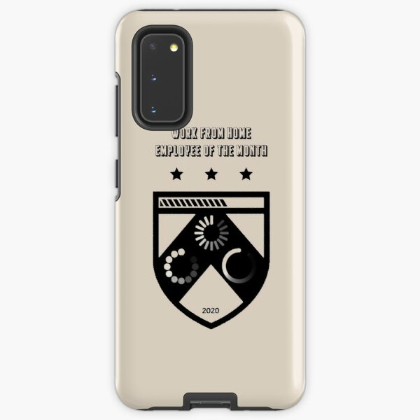 Work From Home Employee Of The Month Samsung Galaxy Tough Case
