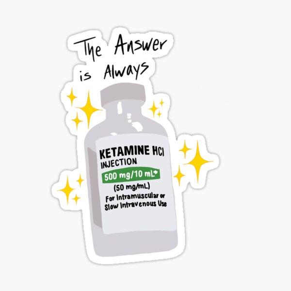 Ketamine sticker Sticker