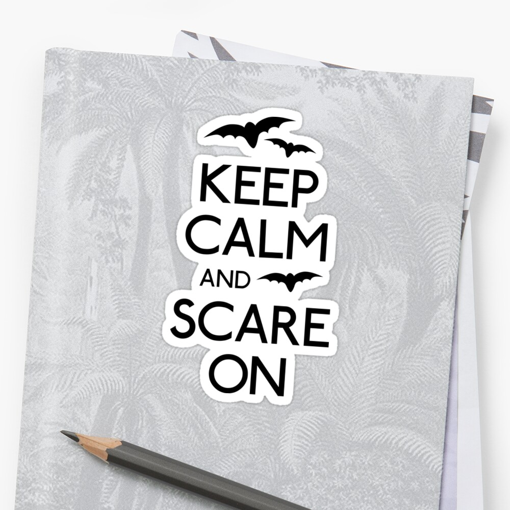Keep calm and scare on bats by Fuchs-und-Spatz