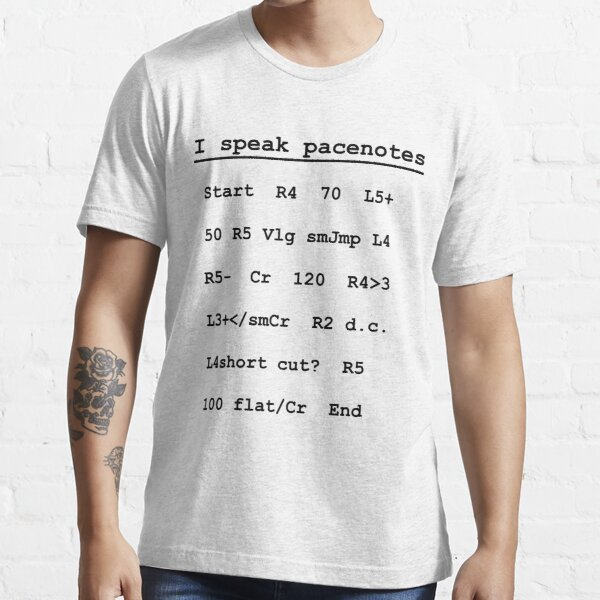 I speak pacenotes - Rally Essential T-Shirt