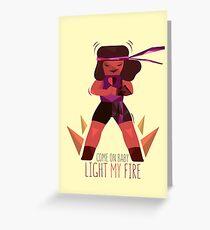 Light My Fire Greeting Card