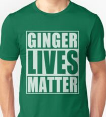 Ginger Lives Matter Unisex T-Shirt