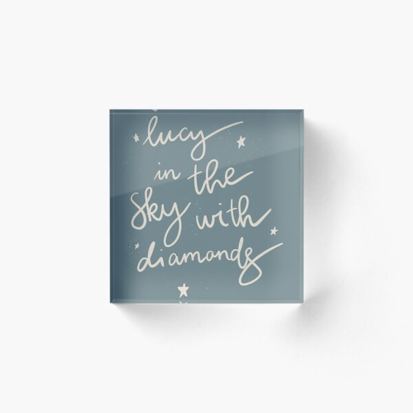Lucy in the sky with diamonnds Acrylic Block