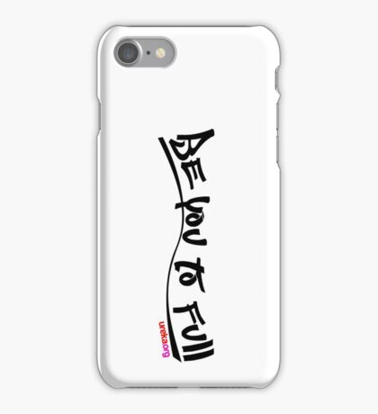 be you to full - vertical - black text iPhone Case/Skin