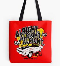 Alright, Alright, Alright Tote Bag