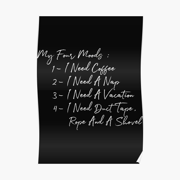 My Four Moods- White Design Poster
