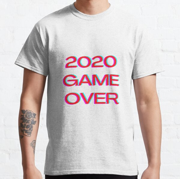 2020 game over  Classic T-Shirt