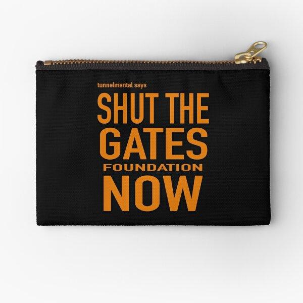 shut the gates Zipper Pouch