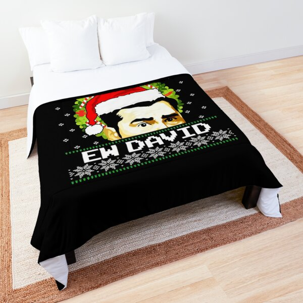 Ew David Christmas Schitts Creek Fan Ugly Christmas Gifts For Fans, Gifts For Men and Women, Gift Thanksgiving, Christmas Day Comforter