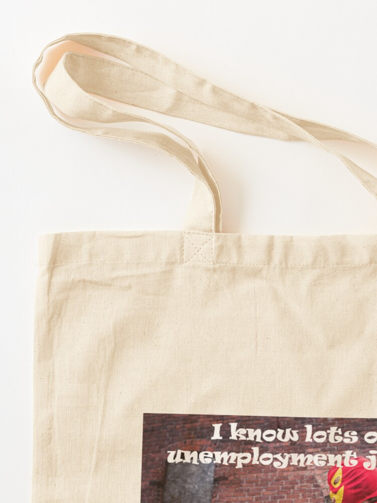 Alternate view of Unemployment Tote Bag