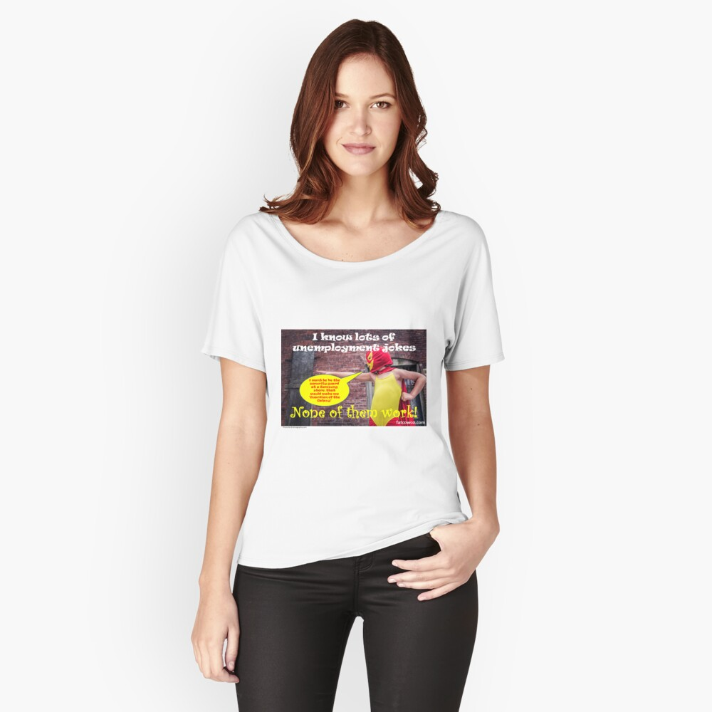 Unemployment Relaxed Fit T-Shirt