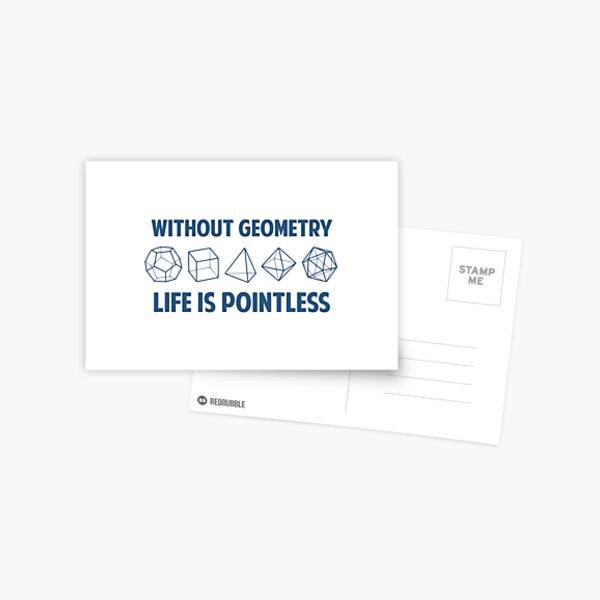 Sin geometría la vida no tiene sentido Postal