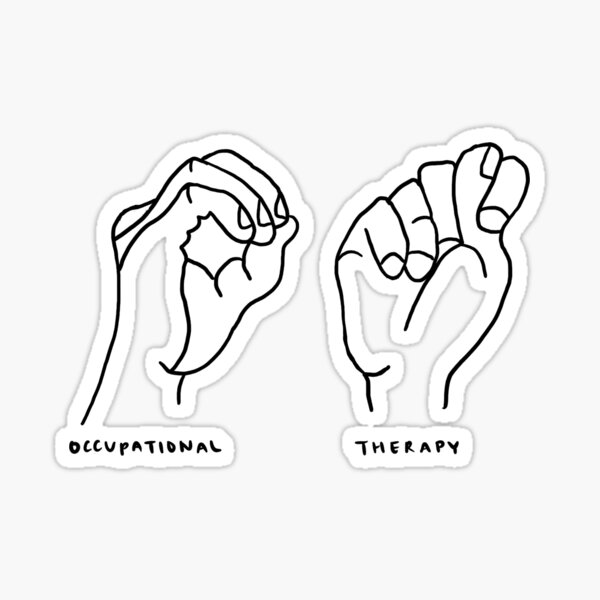 Sign Language Occupational Therapy  Sticker