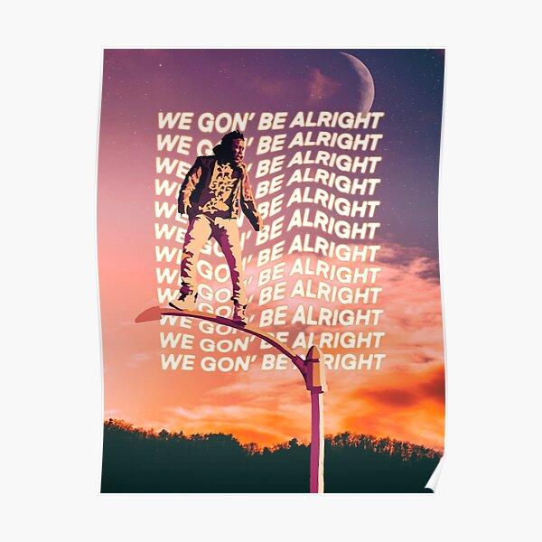 Kendrick Lamar alright Poster