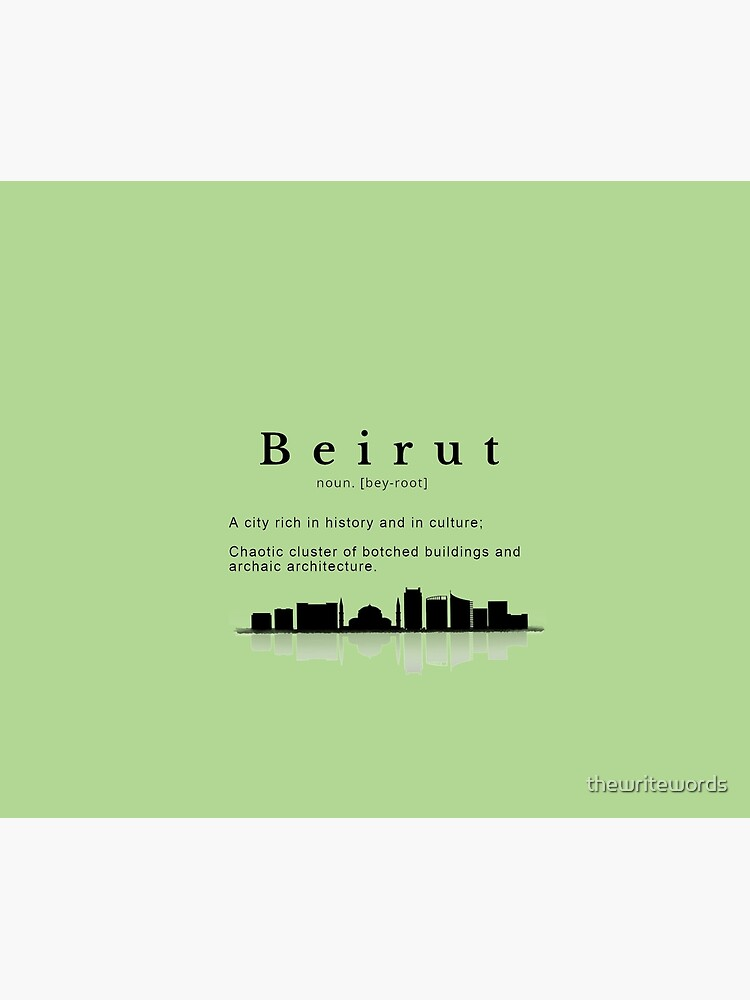 The Definition of Beirut by thewritewords