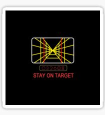 Stay On Target Use the Force Sticker