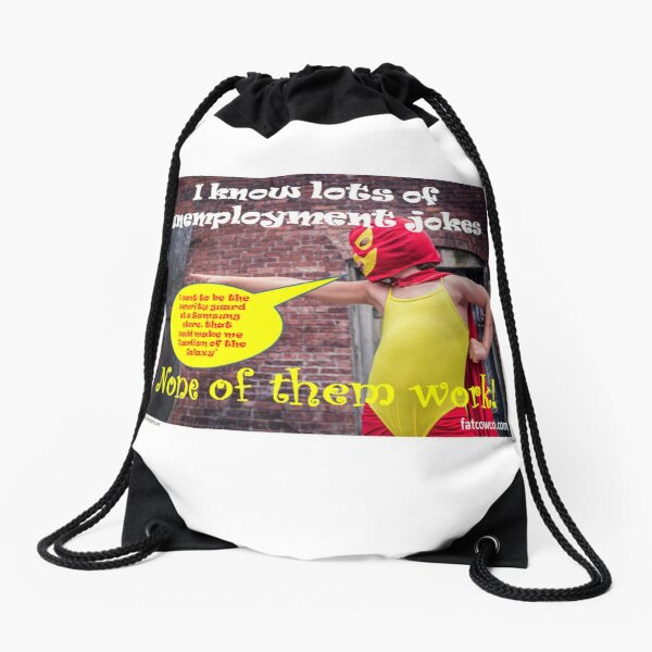Unemployment Drawstring Bag