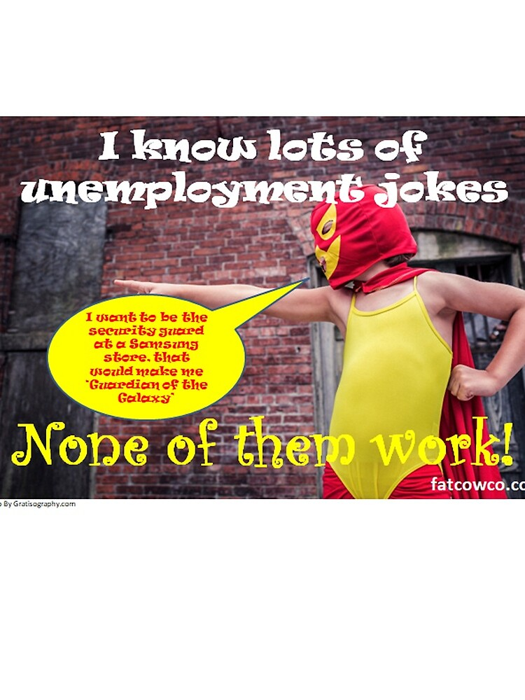 Unemployment by Fatcowco