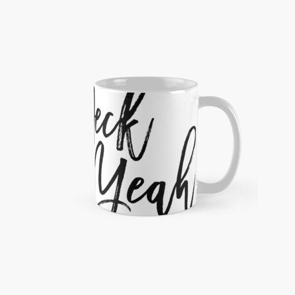 Heck Yeah Classic Mug