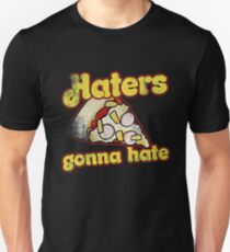 Haters gonna hate pineapple hawaiian pizza lover Unisex T-Shirt