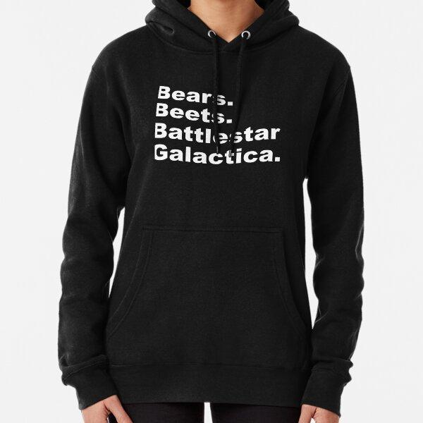 Bears, Beets, Battlestar Galactica Pullover Hoodie