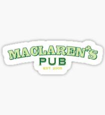maclarens pub himym Sticker