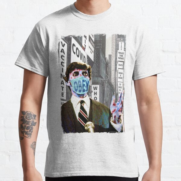 They Live, Obey The Rules, Wear Your Covid Face Mask Classic T-Shirt