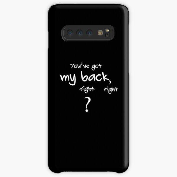 Got My Back, Right? Samsung Galaxy Snap Case
