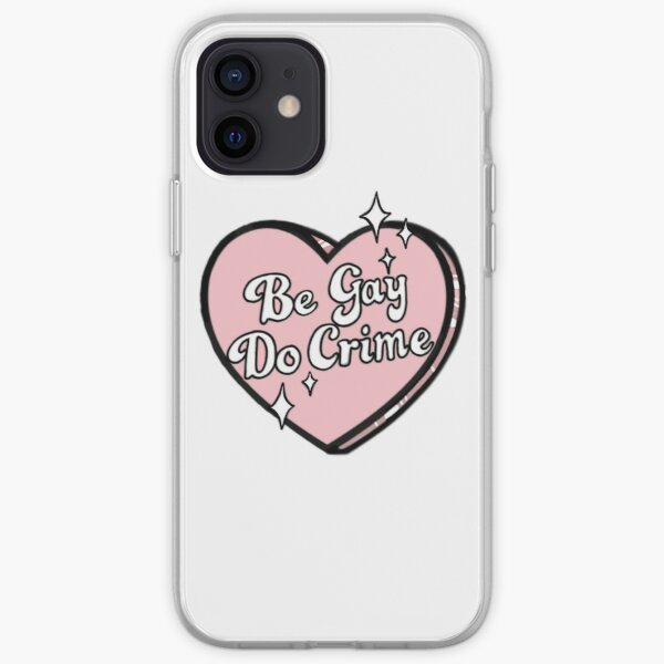 Be gay do crime iPhone Soft Case