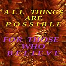 ALL THINGS ARE POSSIBLE by Lorraine Wright