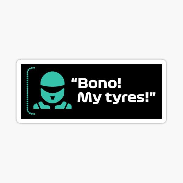 Bono! My Tyres! Sticker