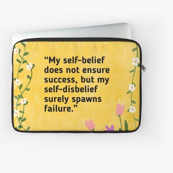 Believe in yourself Laptop Sleeve