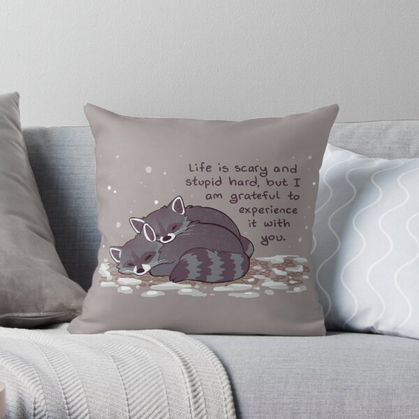 """""""I Am Grateful to Experience it With You"""" Snuggly Raccoons Throw Pillow"""